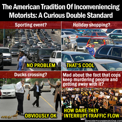 http://upload.democraticunderground.com/imgs/2014/141205-the-american-tradition-of-inconveniencing-motorists-a-curious-double-standard.jpg